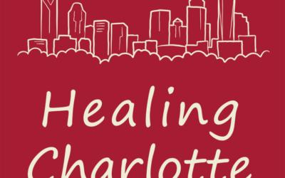 Healing Charlotte Podcast